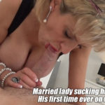 LADY SONIA – His First Time Ever On Video And I Wanted To Suck His Cock